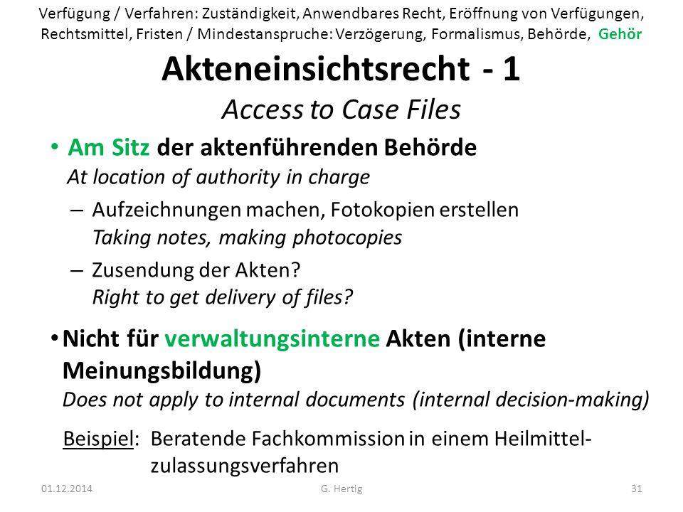 Akteneinsichtsrecht - 1 Access to Case Files