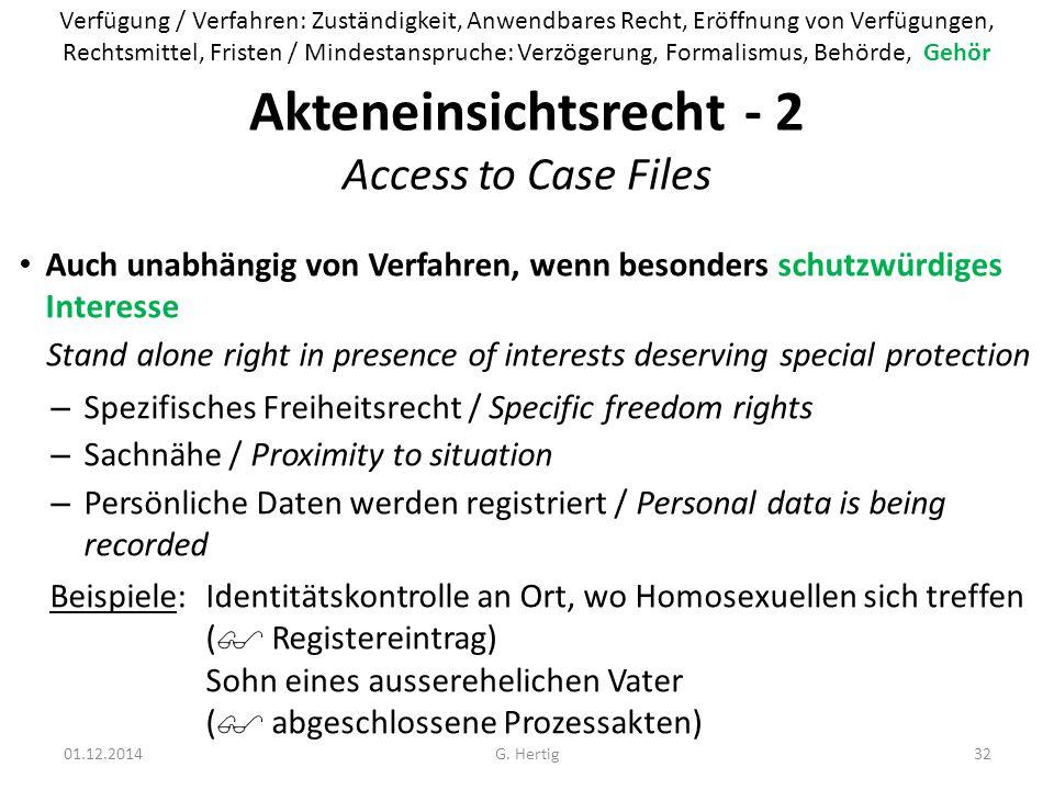 Akteneinsichtsrecht - 2 Access to Case Files