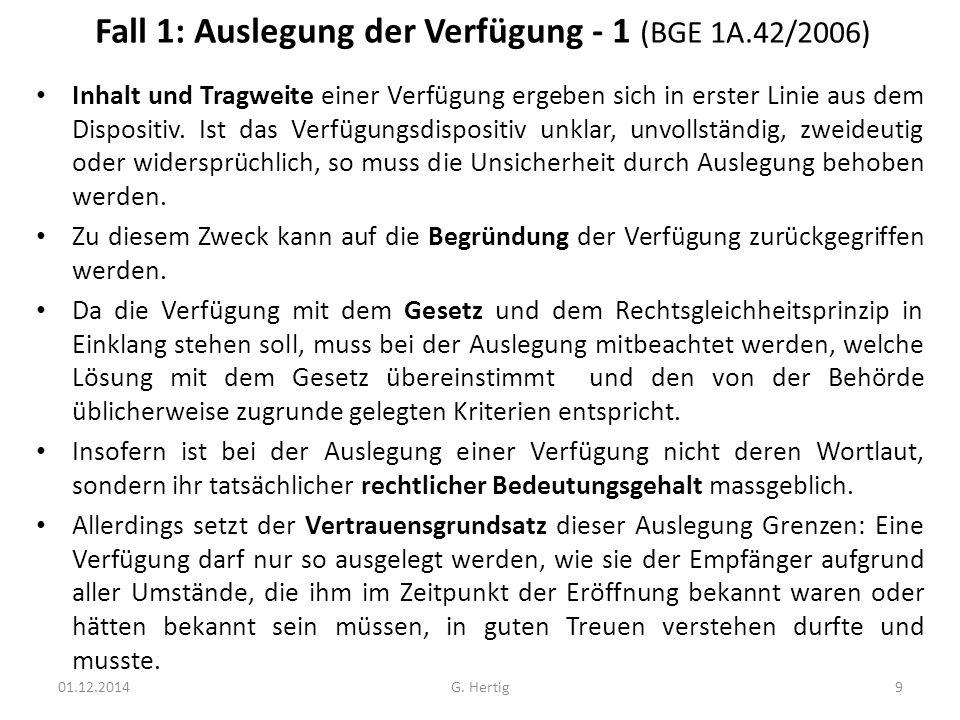 Fall 1: Auslegung der Verfügung - 1 (BGE 1A.42/2006)
