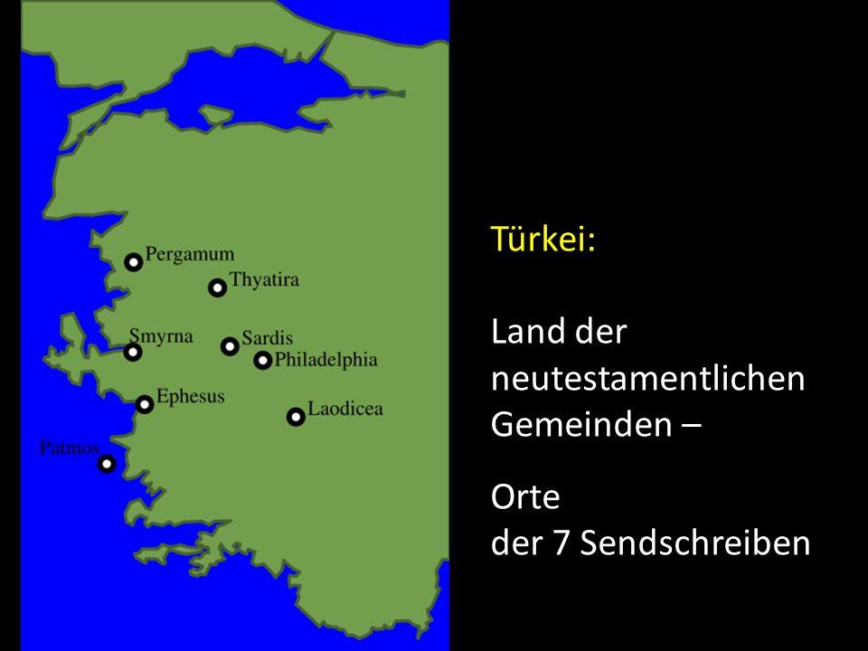 Türkei: Land der neutestamentlichen Gemeinden – Orte der 7 Sendschreiben