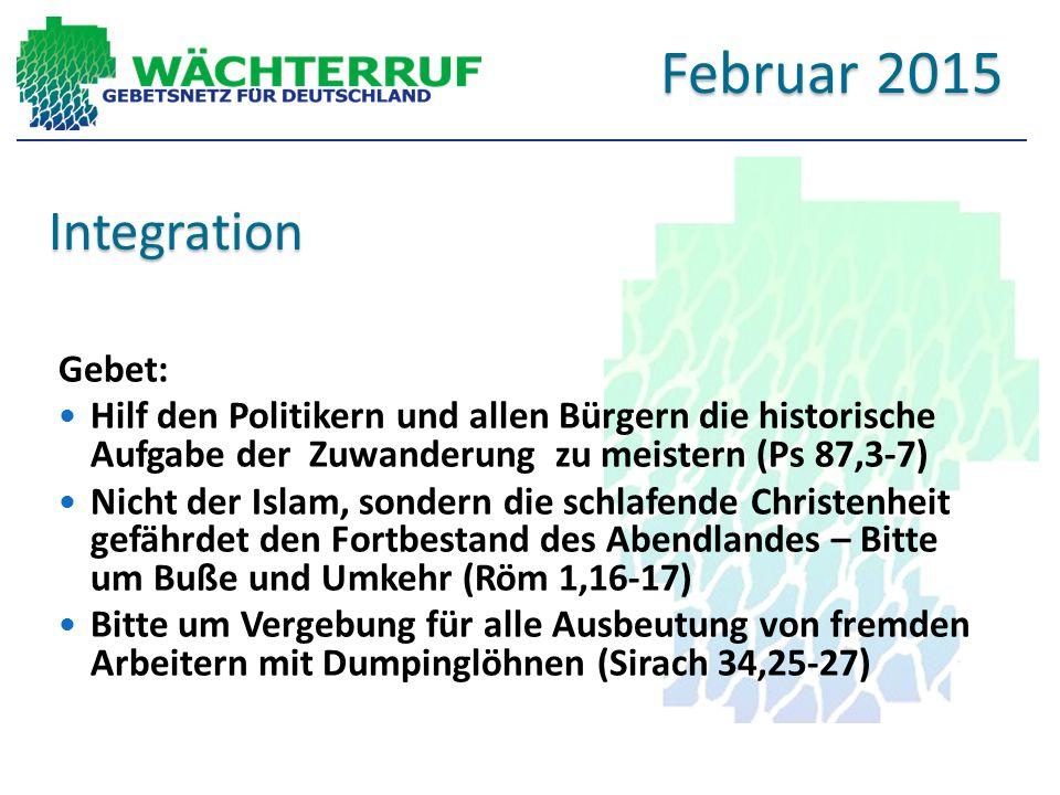 Februar 2015 Integration Gebet: