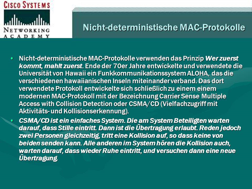 Nicht-deterministische MAC-Protokolle