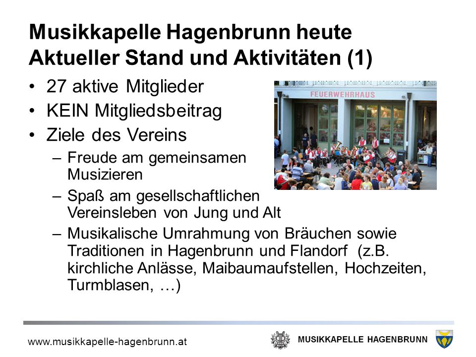 Musikkapelle Hagenbrunn heute Aktueller Stand und Aktivitäten (1)