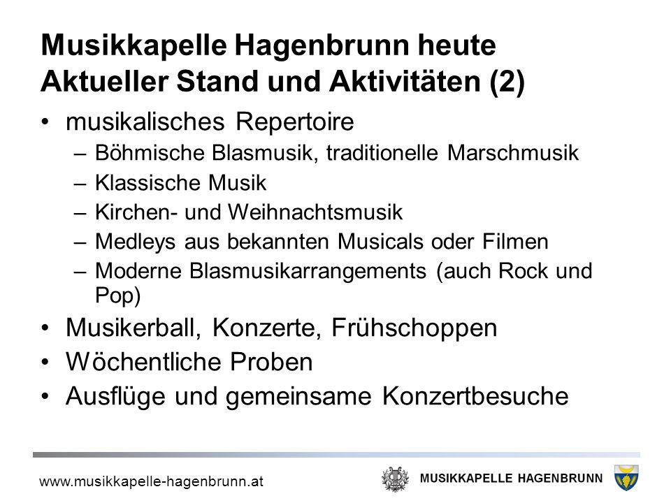 Musikkapelle Hagenbrunn heute Aktueller Stand und Aktivitäten (2)
