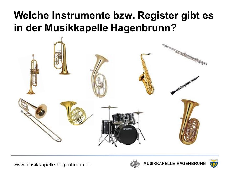 Welche Instrumente bzw. Register gibt es in der Musikkapelle Hagenbrunn