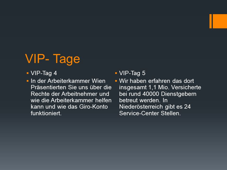 VIP- Tage VIP-Tag 4 VIP-Tag 5