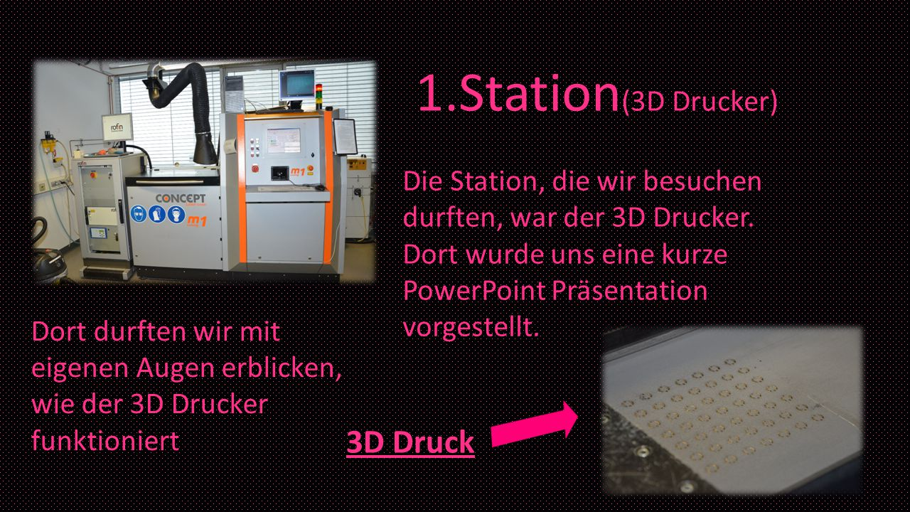 1.Station(3D Drucker) 3D Druck