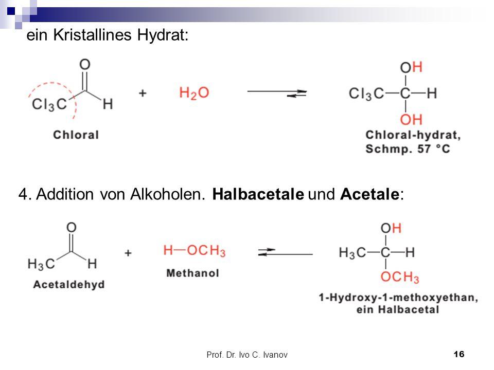 ein Kristallines Hydrat: