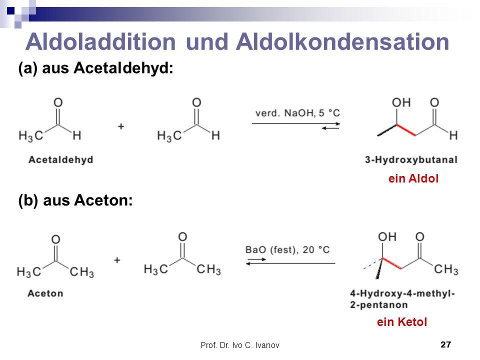 Aldoladdition und Aldolkondensation