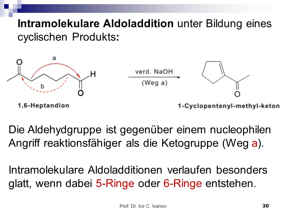 Intramolekulare Aldoladdition unter Bildung eines cyclischen Produkts: