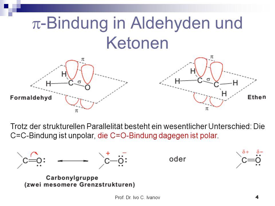 -Bindung in Aldehyden und Ketonen
