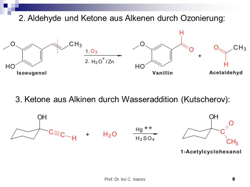 2. Aldehyde und Ketone aus Alkenen durch Ozonierung: