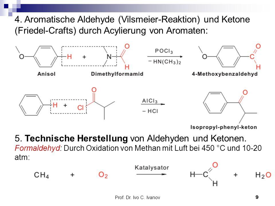 4. Aromatische Aldehyde (Vilsmeier-Reaktion) und Ketone (Friedel-Crafts) durch Acylierung von Aromaten: