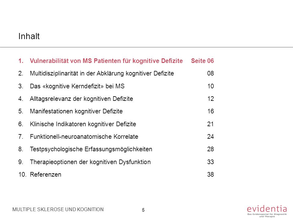 Inhalt Vulnerabilität von MS Patienten für kognitive Defizite Seite 06