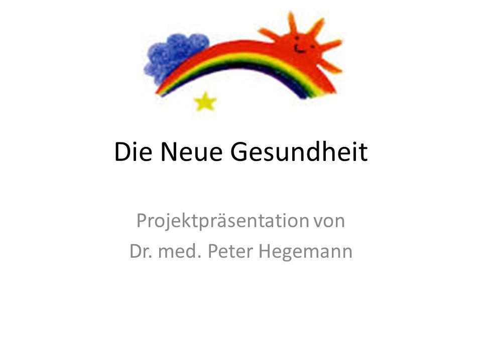 Projektpräsentation von Dr. med. Peter Hegemann