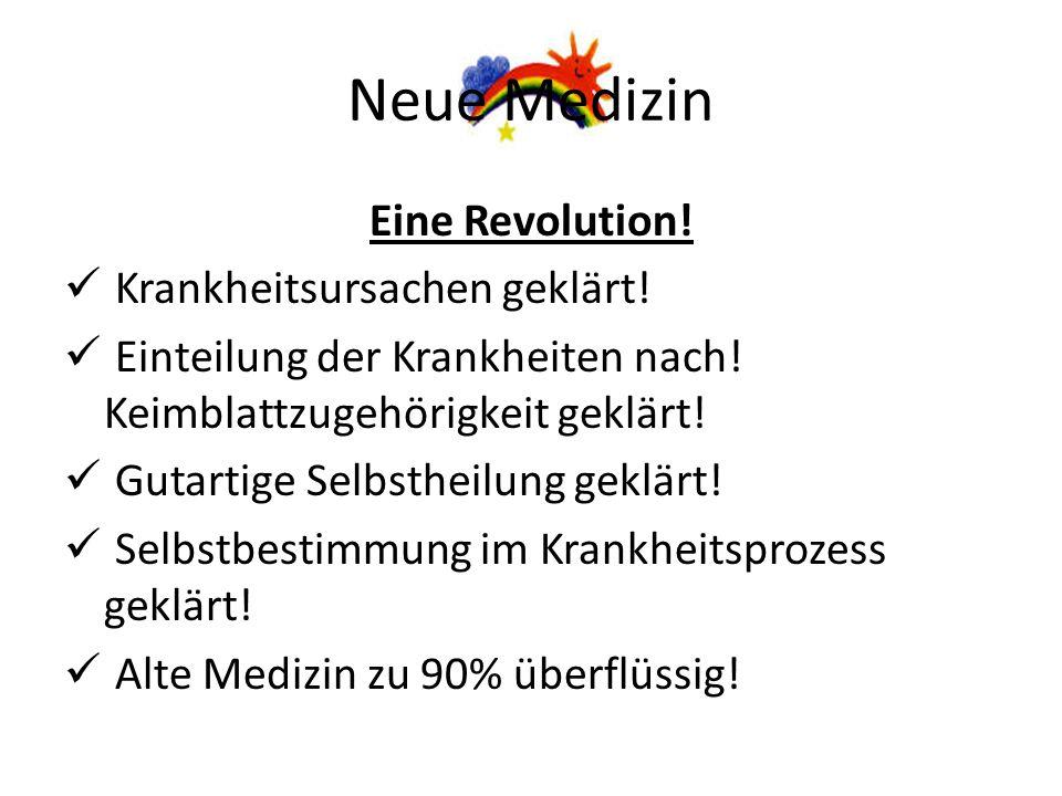 Neue Medizin Eine Revolution! Krankheitsursachen geklärt!