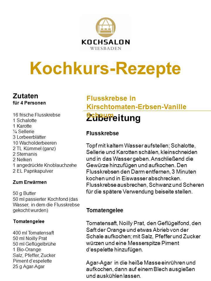 Kochkurs-Rezepte Zubereitung Zutaten Flusskrebse in