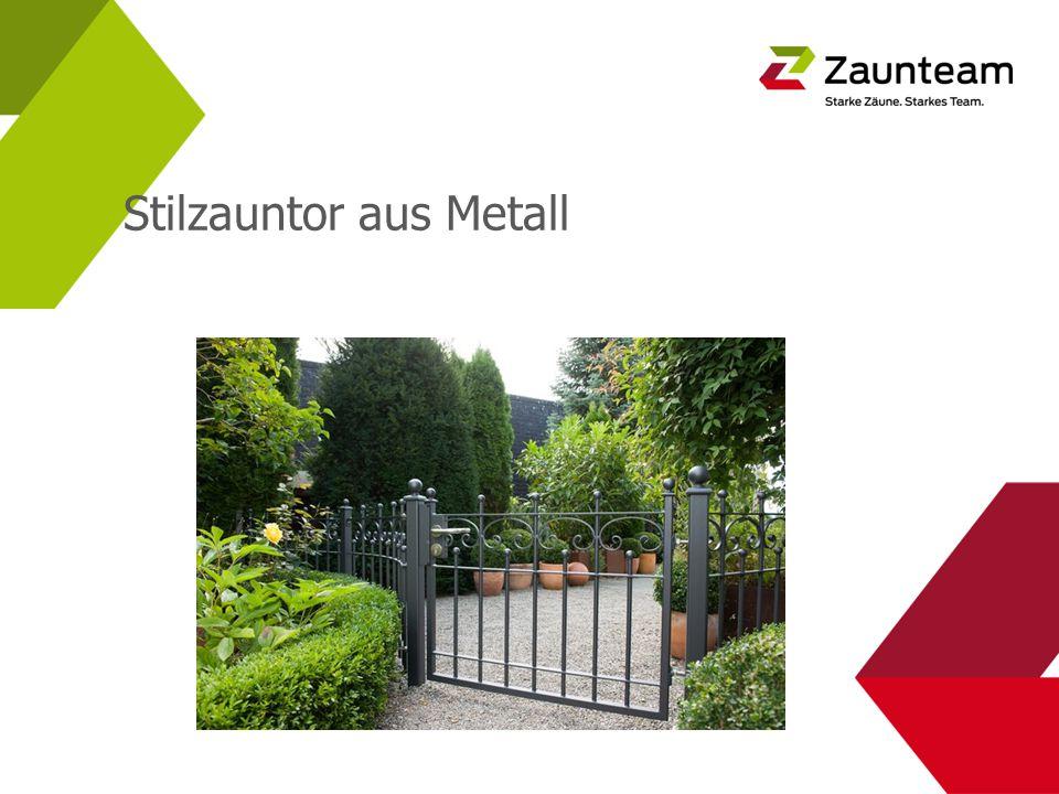 Stilzauntor aus Metall