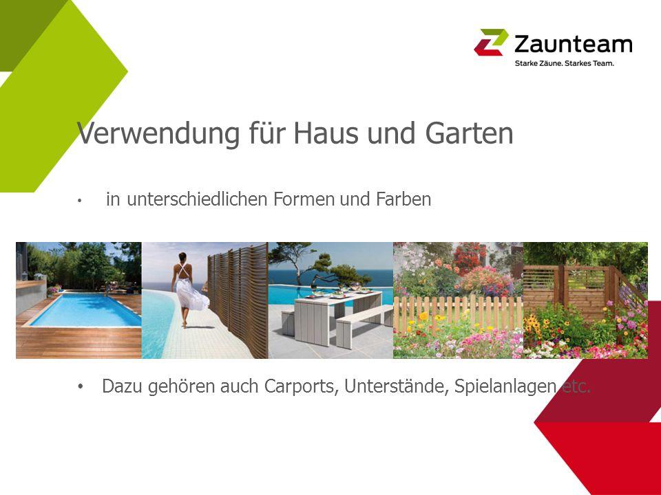 Verwendung für Haus und Garten