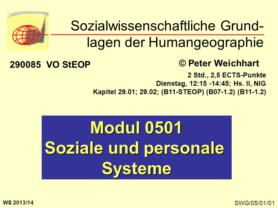 Sozialwissenschaftliche Grund- lagen der Humangeographie