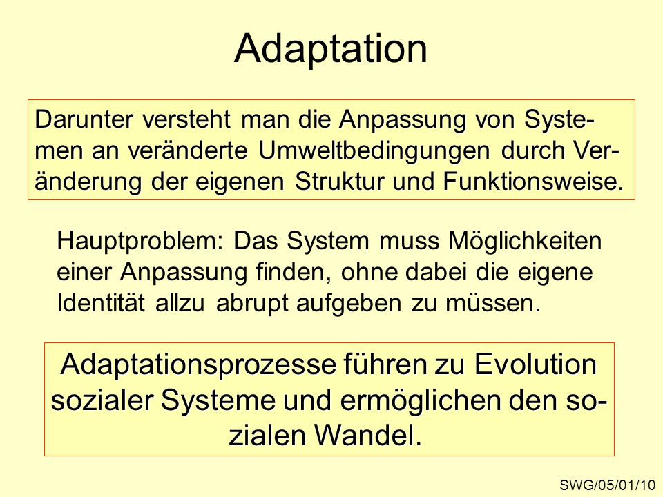 Adaptation Adaptationsprozesse führen zu Evolution