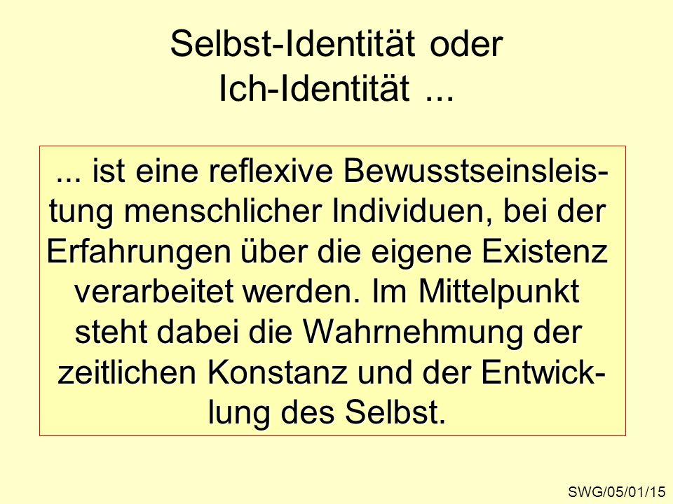 Selbst-Identität oder Ich-Identität ...