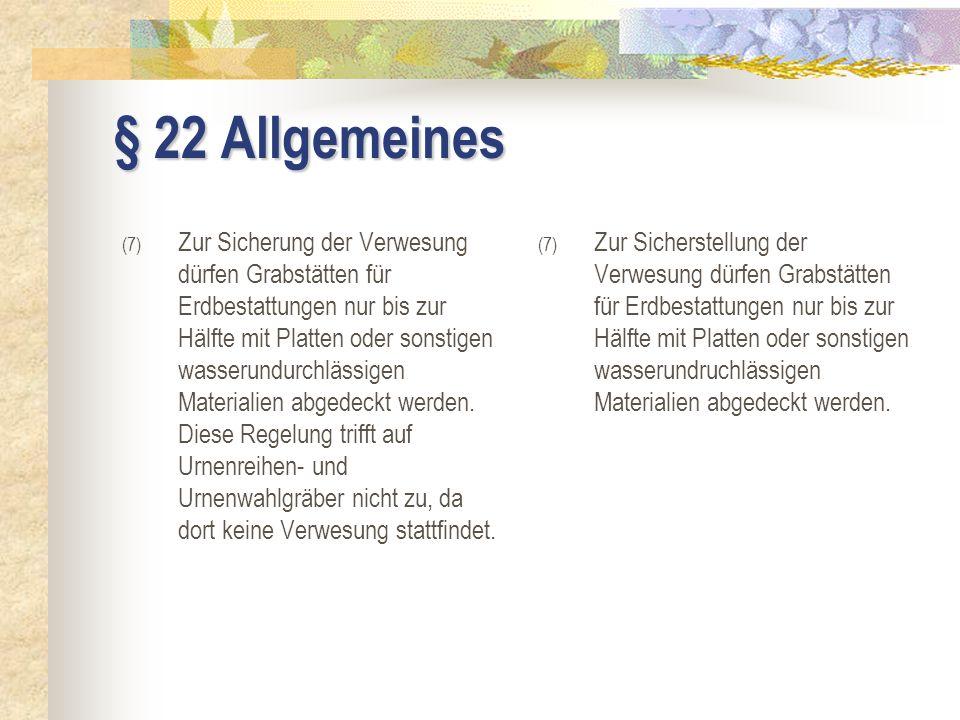 § 22 Allgemeines