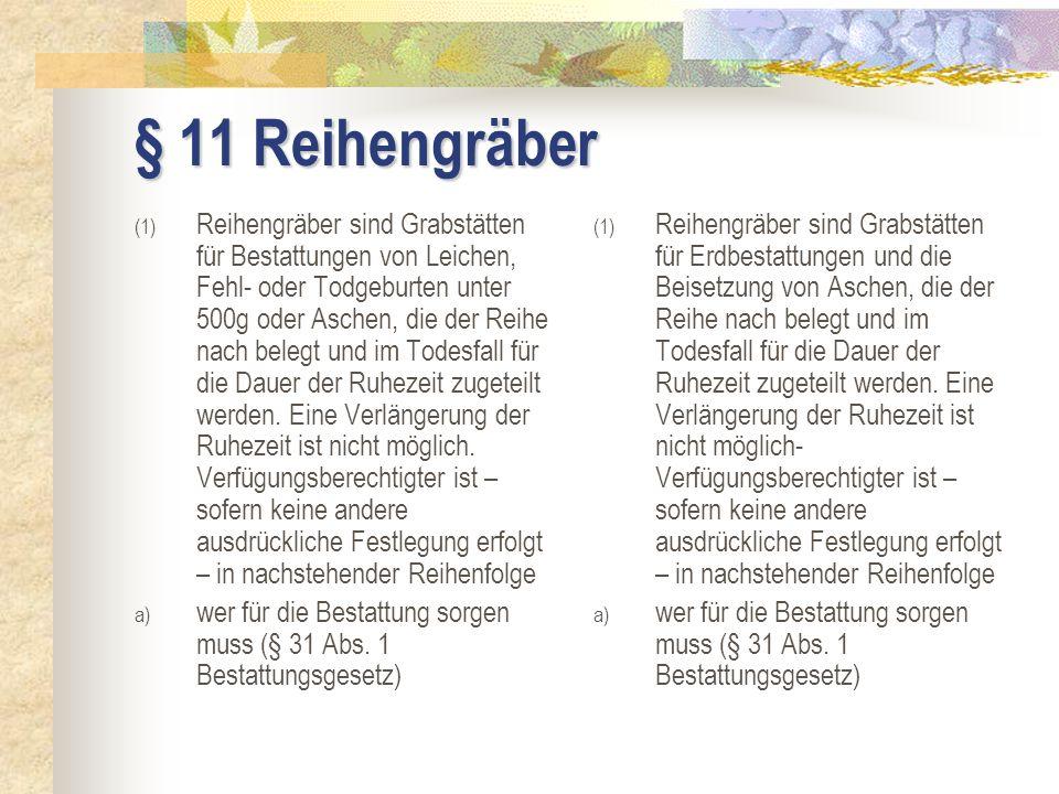 § 11 Reihengräber