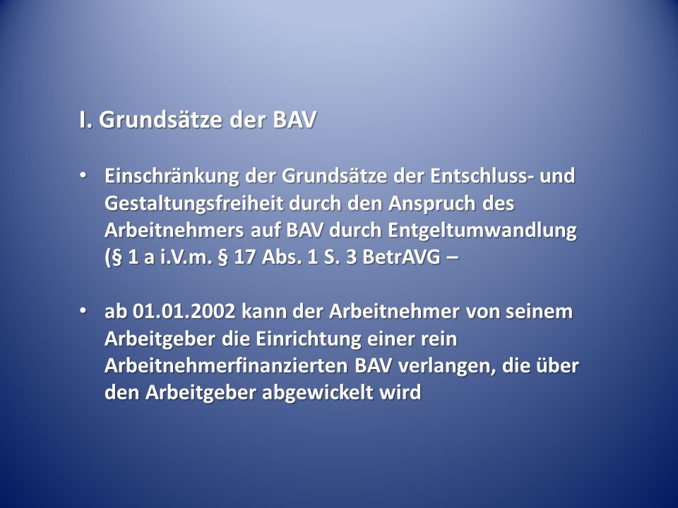 I. Grundsätze der BAV