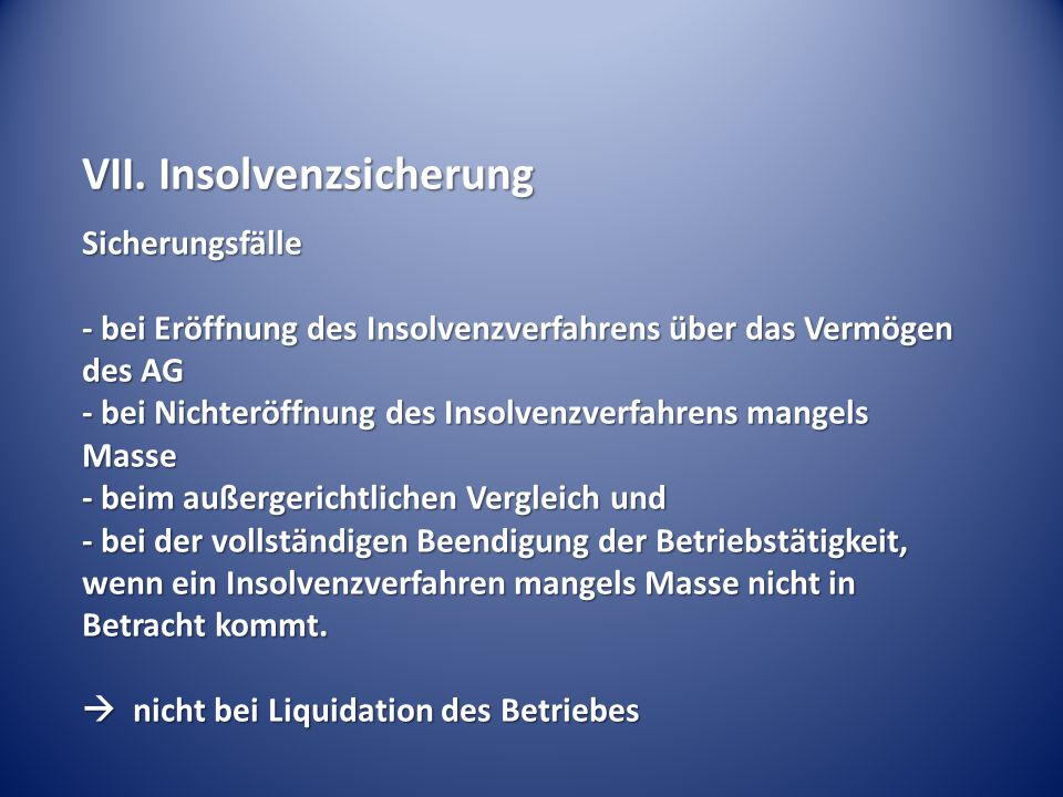 VII. Insolvenzsicherung