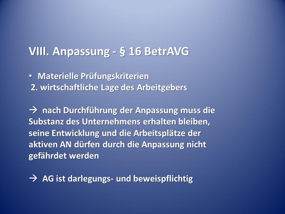 VIII. Anpassung - § 16 BetrAVG