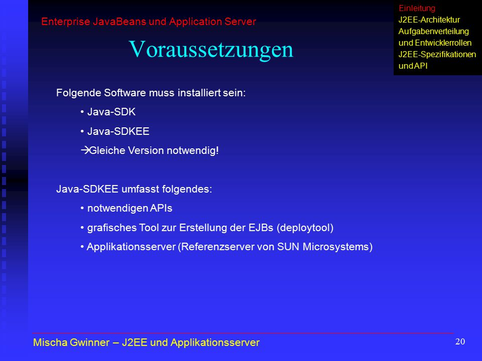 Voraussetzungen Enterprise JavaBeans und Application Server