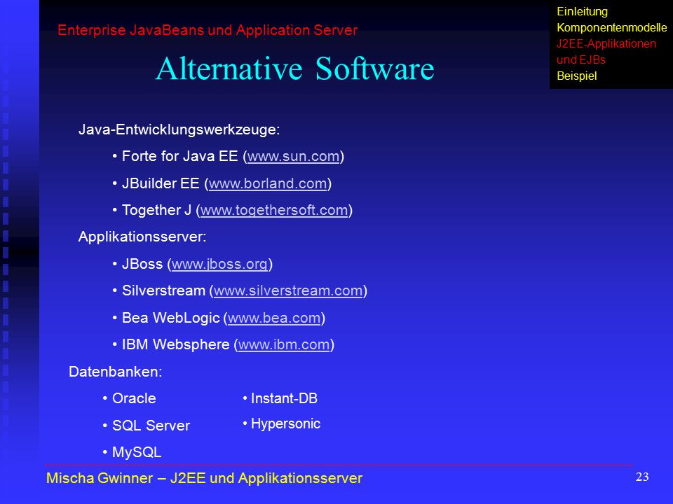 Alternative Software Enterprise JavaBeans und Application Server