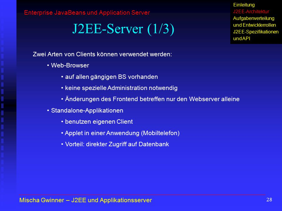 J2EE-Server (1/3) Enterprise JavaBeans und Application Server