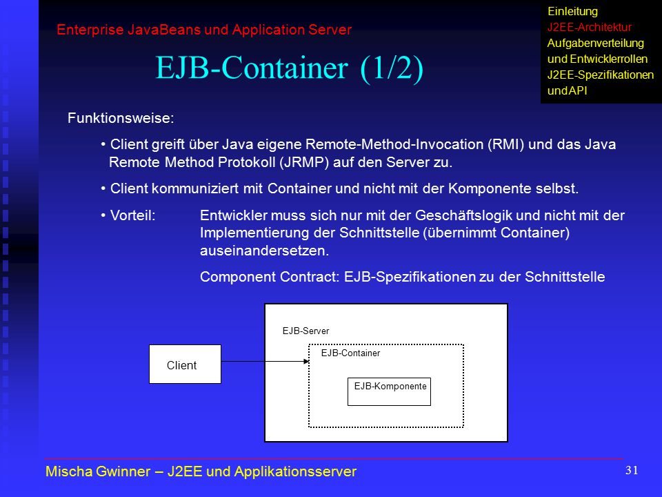 EJB-Container (1/2) Enterprise JavaBeans und Application Server