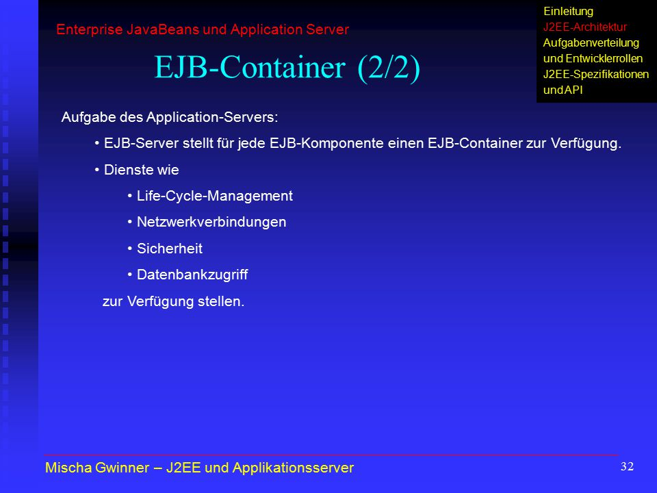 EJB-Container (2/2) Enterprise JavaBeans und Application Server