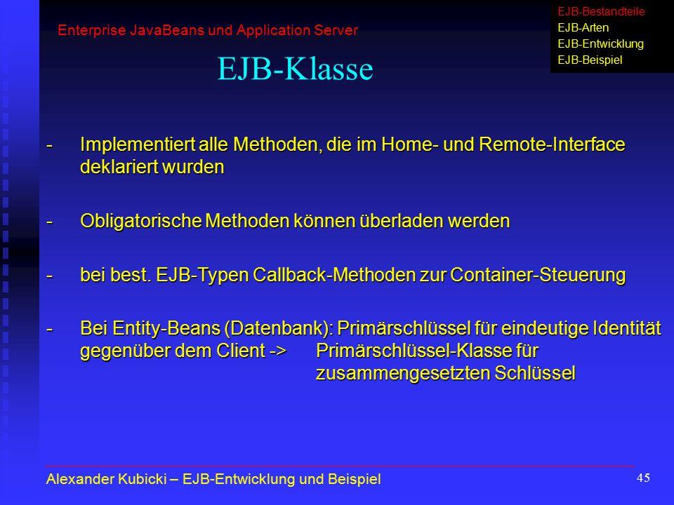 EJB-Bestandteile EJB-Arten EJB-Entwicklung. EJB-Beispiel. Enterprise JavaBeans und Application Server.