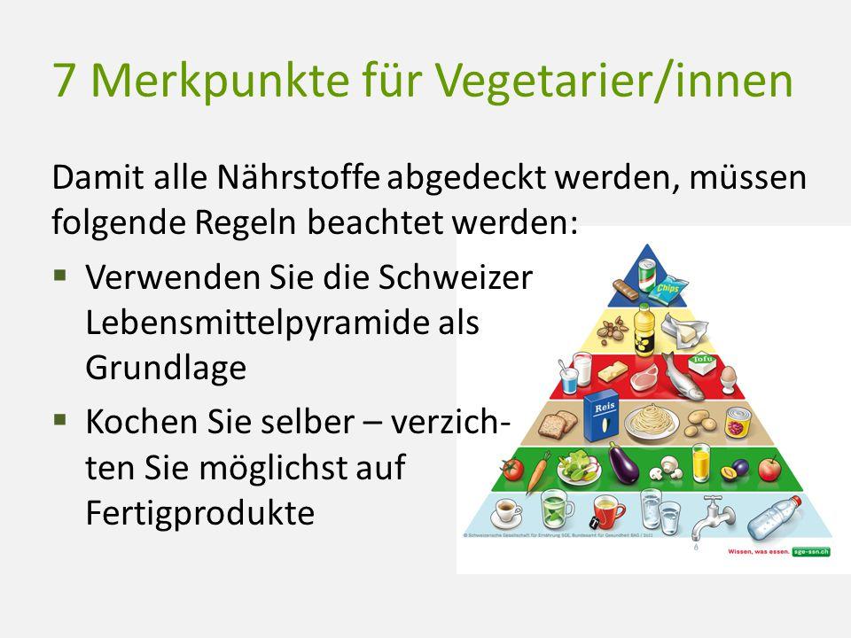 7 Merkpunkte für Vegetarier/innen