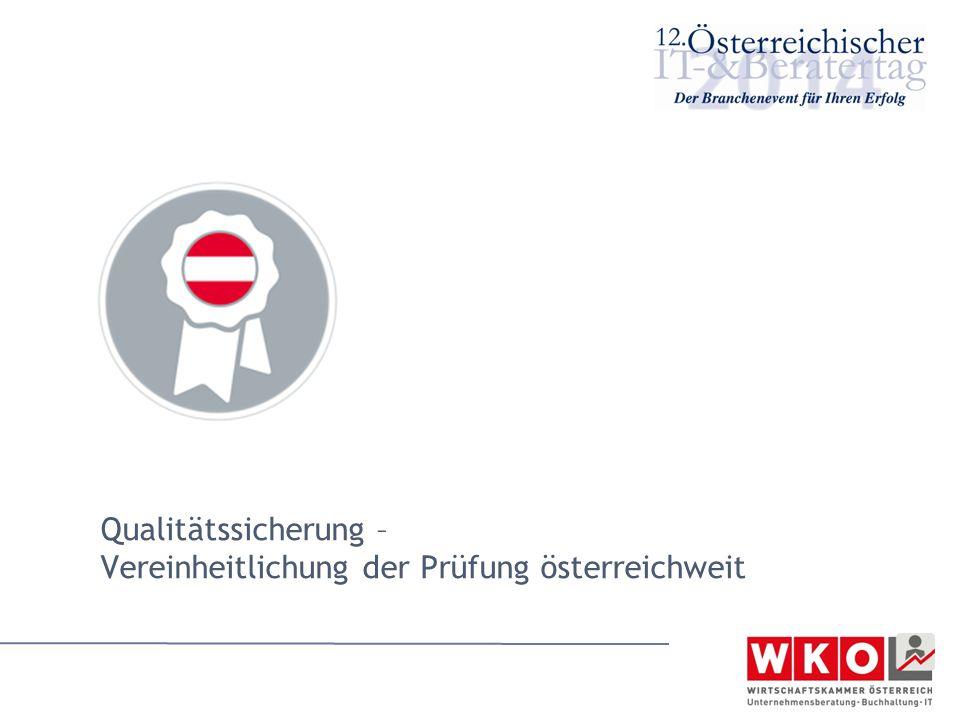 Qualitätssicherung – Vereinheitlichung der Prüfung österreichweit