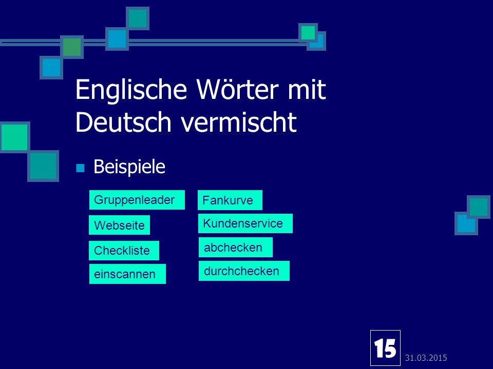 Englische Wörter mit Deutsch vermischt