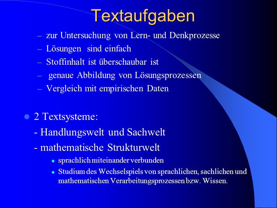 Textaufgaben 2 Textsysteme: - Handlungswelt und Sachwelt