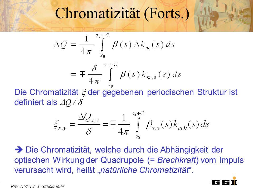 Chromatizität (Forts.)