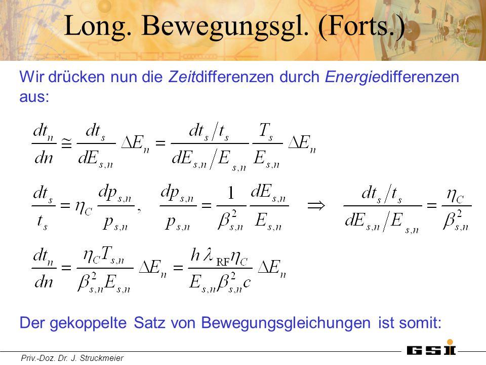 Long. Bewegungsgl. (Forts.)
