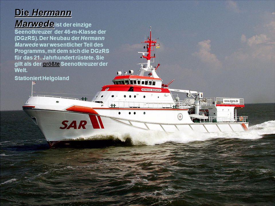 Die Hermann Marwede ist der einzige Seenotkreuzer der 46-m-Klasse der (DGzRS). Der Neubau der Hermann Marwede war wesentlicher Teil des Programms, mit dem sich die DGzRS für das 21. Jahrhundert rüstete. Sie gilt als der größte Seenotkreuzer der Welt.