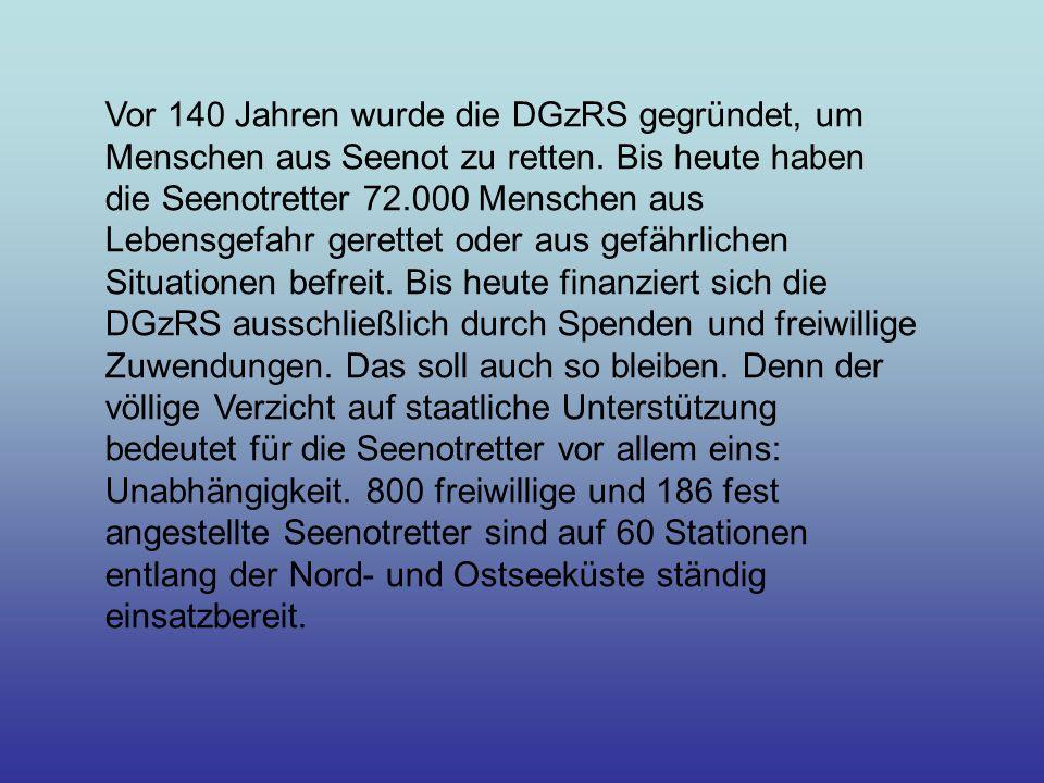 Vor 140 Jahren wurde die DGzRS gegründet, um Menschen aus Seenot zu retten.