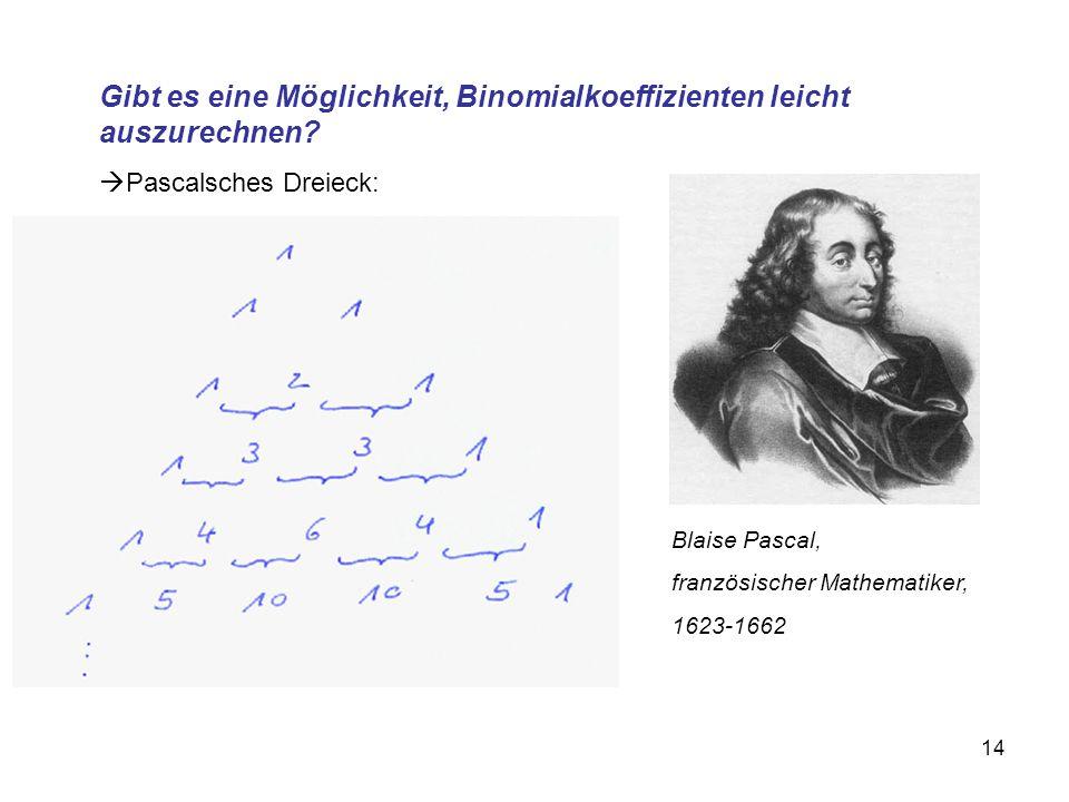 Gibt es eine Möglichkeit, Binomialkoeffizienten leicht auszurechnen