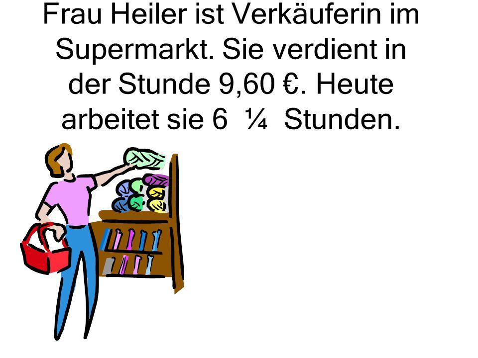 Frau Heiler ist Verkäuferin im Supermarkt