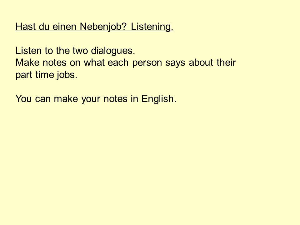 Hast du einen Nebenjob Listening.