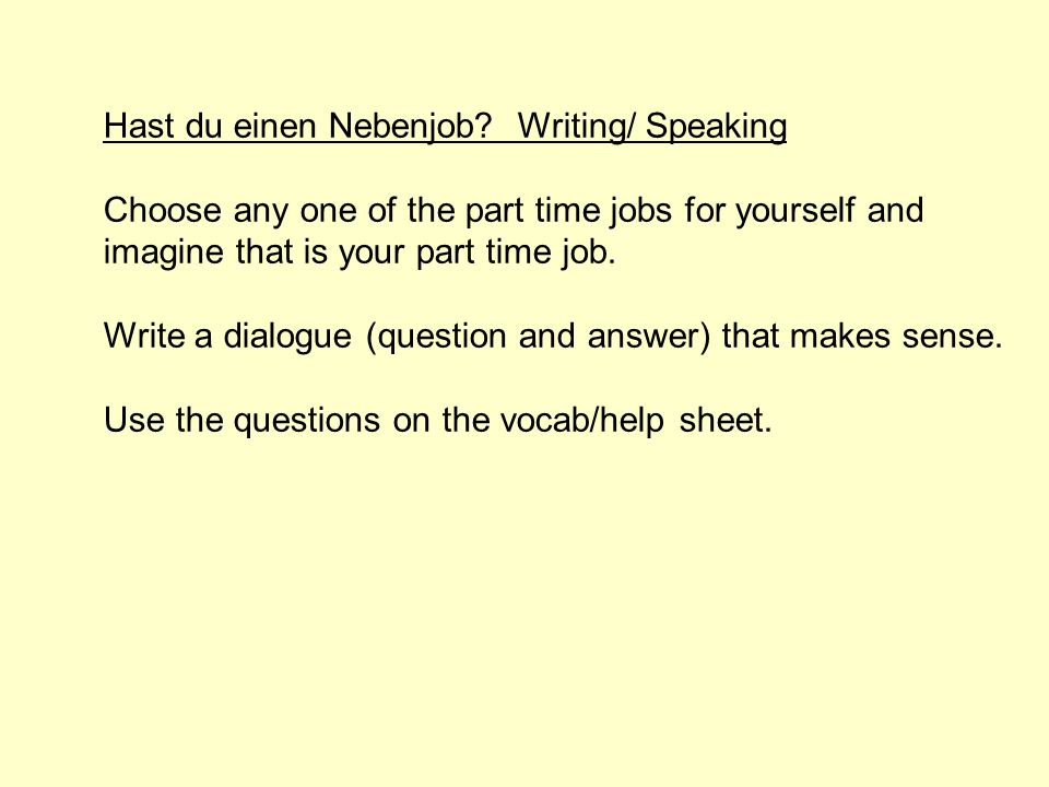 Hast du einen Nebenjob Writing/ Speaking