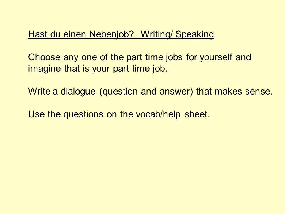 Hast du einen Nebenjob Writing/ Speaking